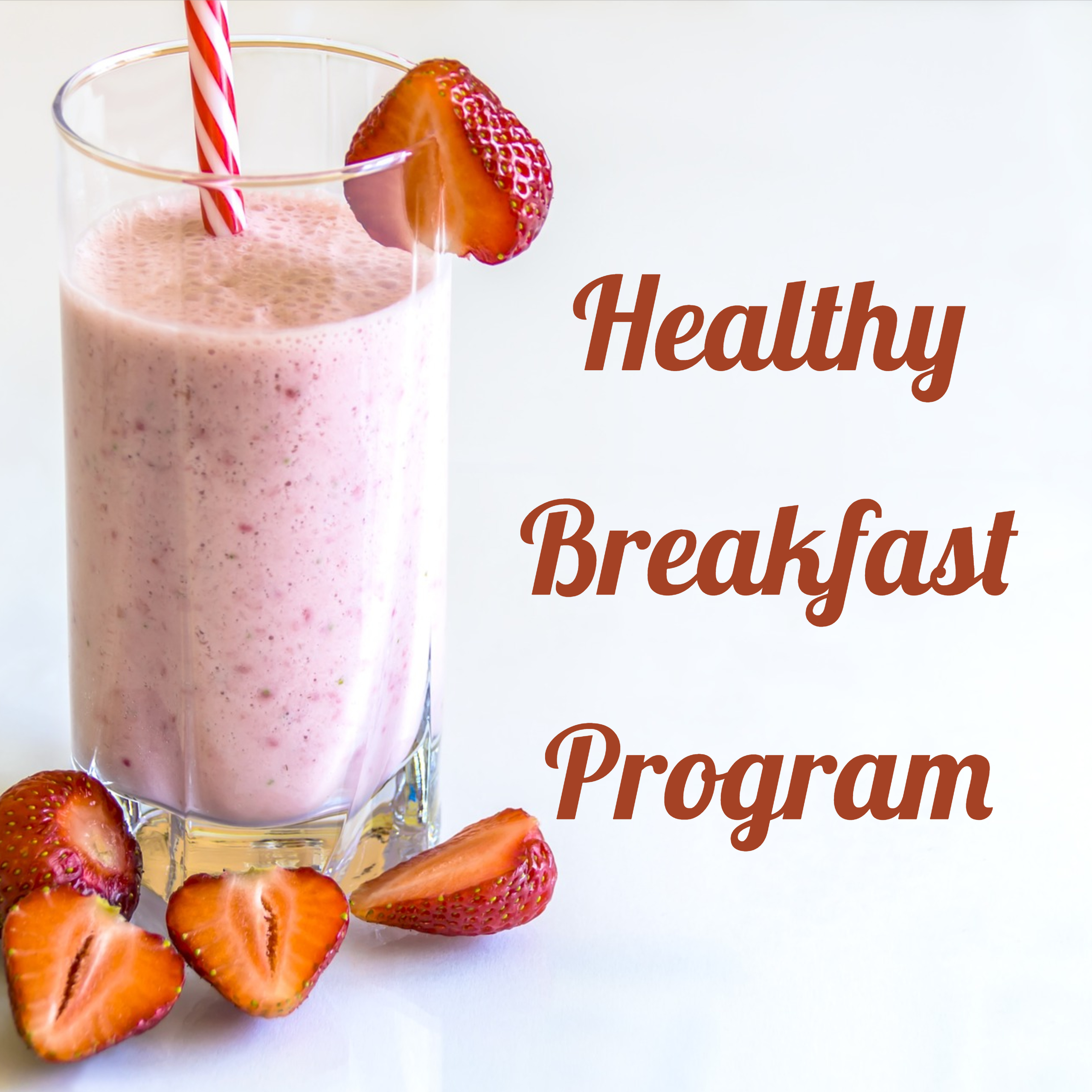 Healthy Breakfast Program